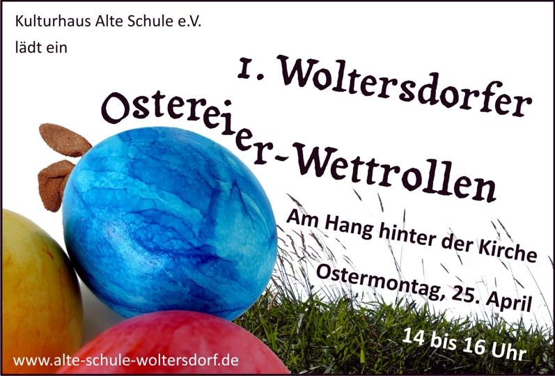 1. Woltersdorfer Ostereier-Wettrollen